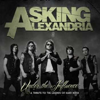 Asking Alexandria - Under The Influence (EP) (2012)