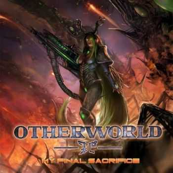 Otherworld - My Final Sacrifice [EP] (2015)