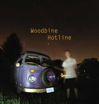 Woodbine Hotline - The People That You Meet (2009)