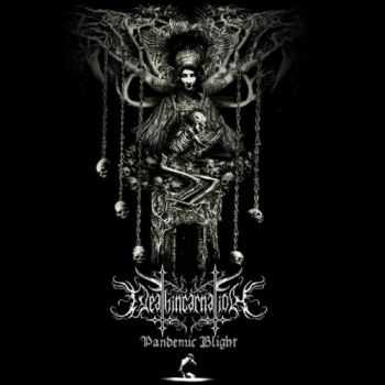 Deathincarnation - Pandemic Blight (2015)