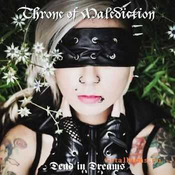 Throne Of Malediction - Dead In Dreams (2015)