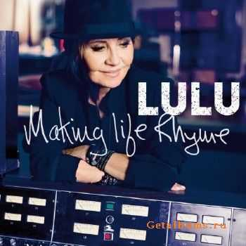 Lulu - Making Life Rhyme (Deluxe Edition) (2015)