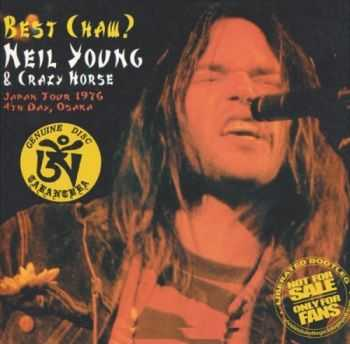 Neil Young & Crazy Horse - Best Chaw? (1976)[2015](Lossless)