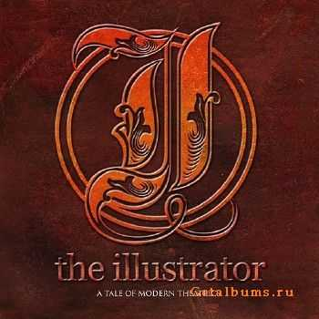 The Illustrator - A Tale of Modern Theatrics (EP) (2015)