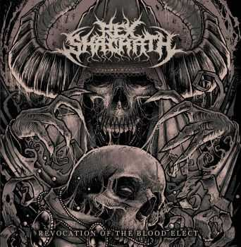 Rex Shachath - Revocation Of The Blood Elect (2015)