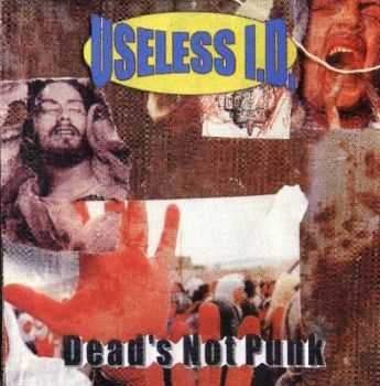 Useless ID - Dead's Not Punk (1997)
