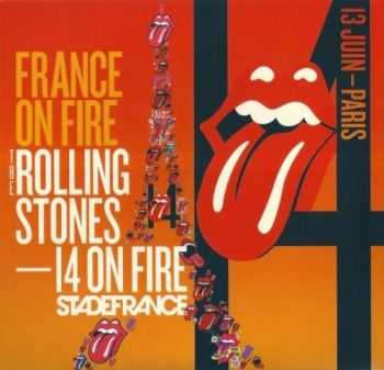 Rolling Stones - France on Fire (2014) Lossless