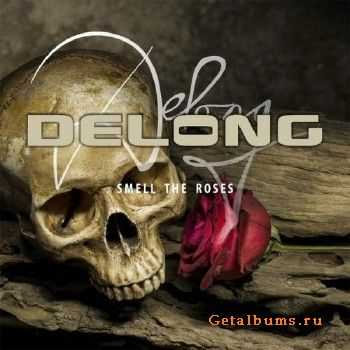 Delong - Smell The Roses (2015)