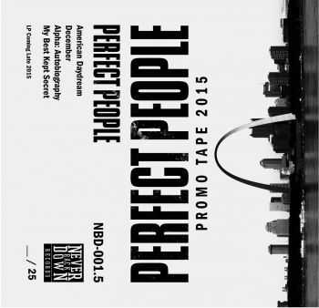 Perfect People - Promo Tape (2015)