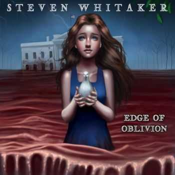 Steven Whitaker - Edge Of Oblivion (2015)