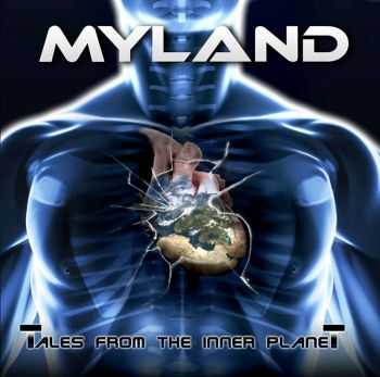 Myland - Tales From The Inner Planet (2013)