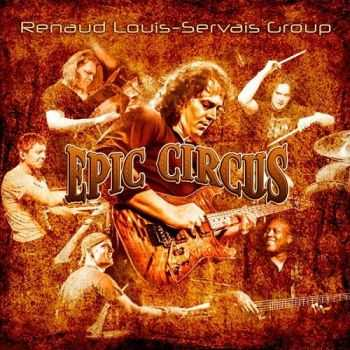 Renaud Louis-Servais Group - Epic Circus (2015)