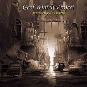 Geof Whitely Project - Supernatural Casualty (2015)