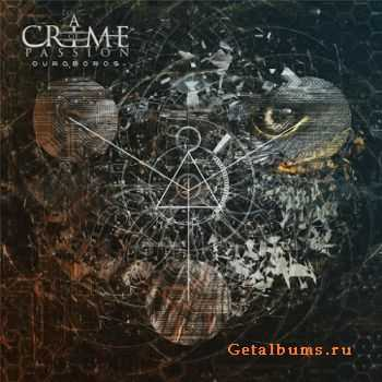 A Crime Of Passion – Ouroboros (2015)