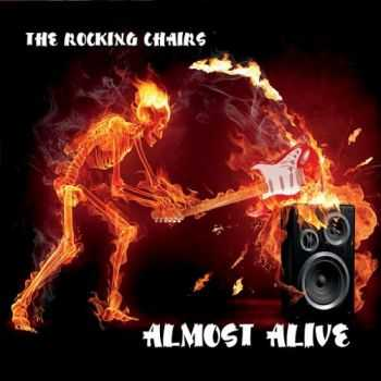 The Rocking Chairs - Almost Alive (2015)