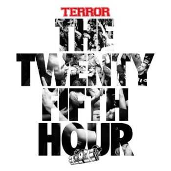 Terror - The 25th Hour (2015)