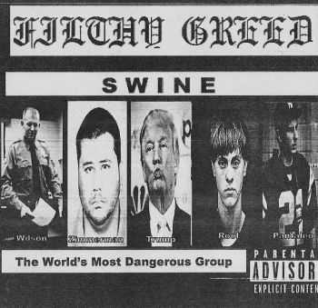 Filthy Greed - Swine EP (2015)