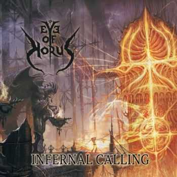 Eye Of Horus - Infernal Calling (2015)