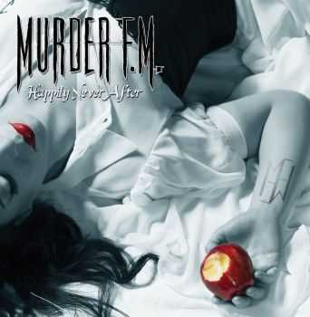 Murder F.M. - Happily Neverafter (2015)
