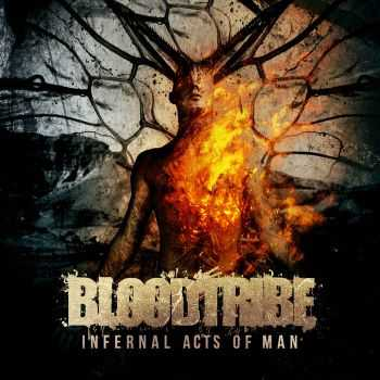 Blood Tribe - Infernal Acts Of Man [EP] (2015)