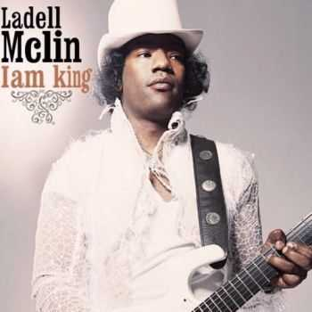 Ladell McLin - I Am King (2014)