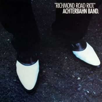 Achterbahn Band - Richmond Road Riot (1979)