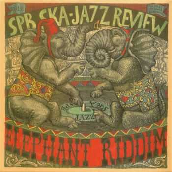 St.Petersburg Ska-Jazz Review – Elephant Riddim (2015)