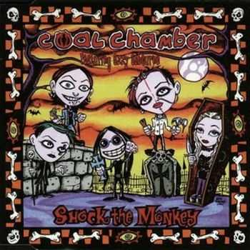 Coal Chamber - Shock the Monkey (Single) (1999)