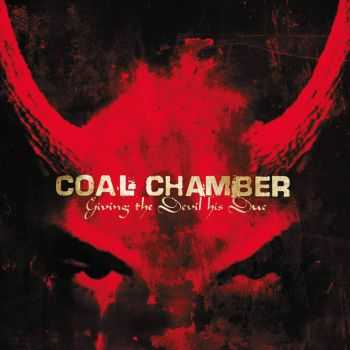 Coal Chamber - Giving The Devil His Due (Compilation) (2003)