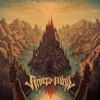 Rivers Of Nihil - Monarchy (2015)
