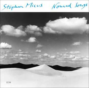 Stephan Micus – Nomad Songs (2015)