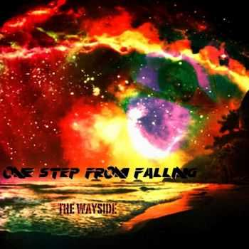 One Step From Falling - The Wayside (2015)