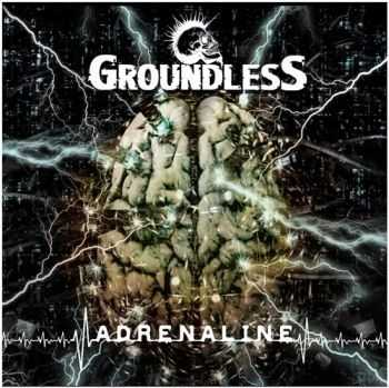 Groundless - Adrenaline (2015)