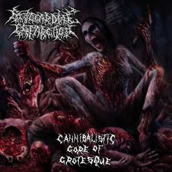 Myocardial Infarction - Cannibalistic Gore Of Grotesque (2015)