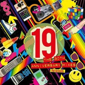 Paul Hardcastle - 19 - The 30th Anniversary Mixes 2015 (Single)