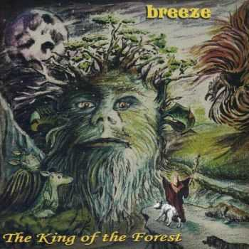 Breeze - The King Of The Forest (2015)