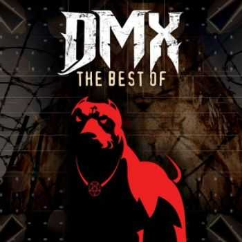 DMX - The Best Of (Re-recorded / Remastered) (2015)