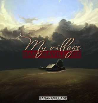 Banana Village - My Village [EP] (2015)