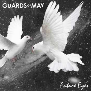 Guards Of May - Future Eyes (2015)