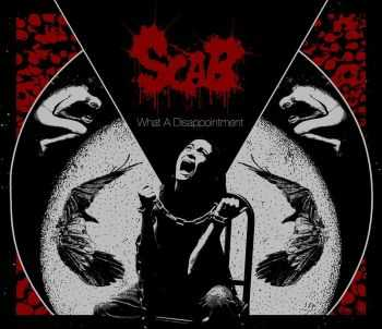 Scab - What A Disappointment, ЕР (2015)