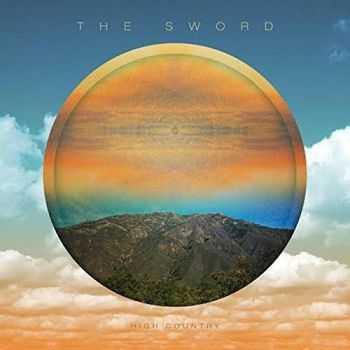 The Sword - High Country (2015)