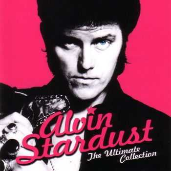 Alvin Stardust - The Ultimate Collection (Compilation) (2015)