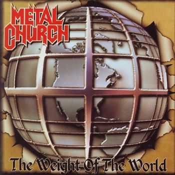 Metal Church - The Weight Of The World 2004 (Lossless+MP3)