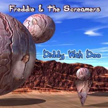 Freddie & The Screamers - Diddy Wah Doo (2012)