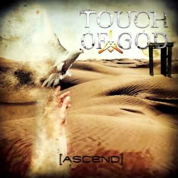 Touch Of God - Ascend (2015)