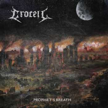 Crocell - Prophet's Breath (2015)