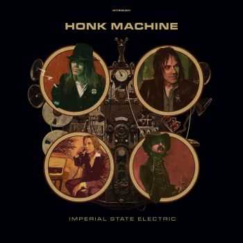 Imperial State Electric - Honk Machine (2015)
