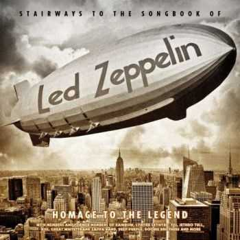 VA - Stairways To The Songbook Of Led Zeppelin - Homage To The Legend (2015)
