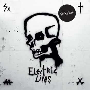 Go Go Berlin - Electric Lives (2015)