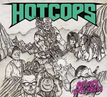 Hot Cops - Hot Cops Hate Pricks (Sampler) (2015)